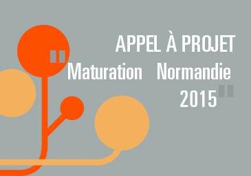 appel a projet maturation normandie
