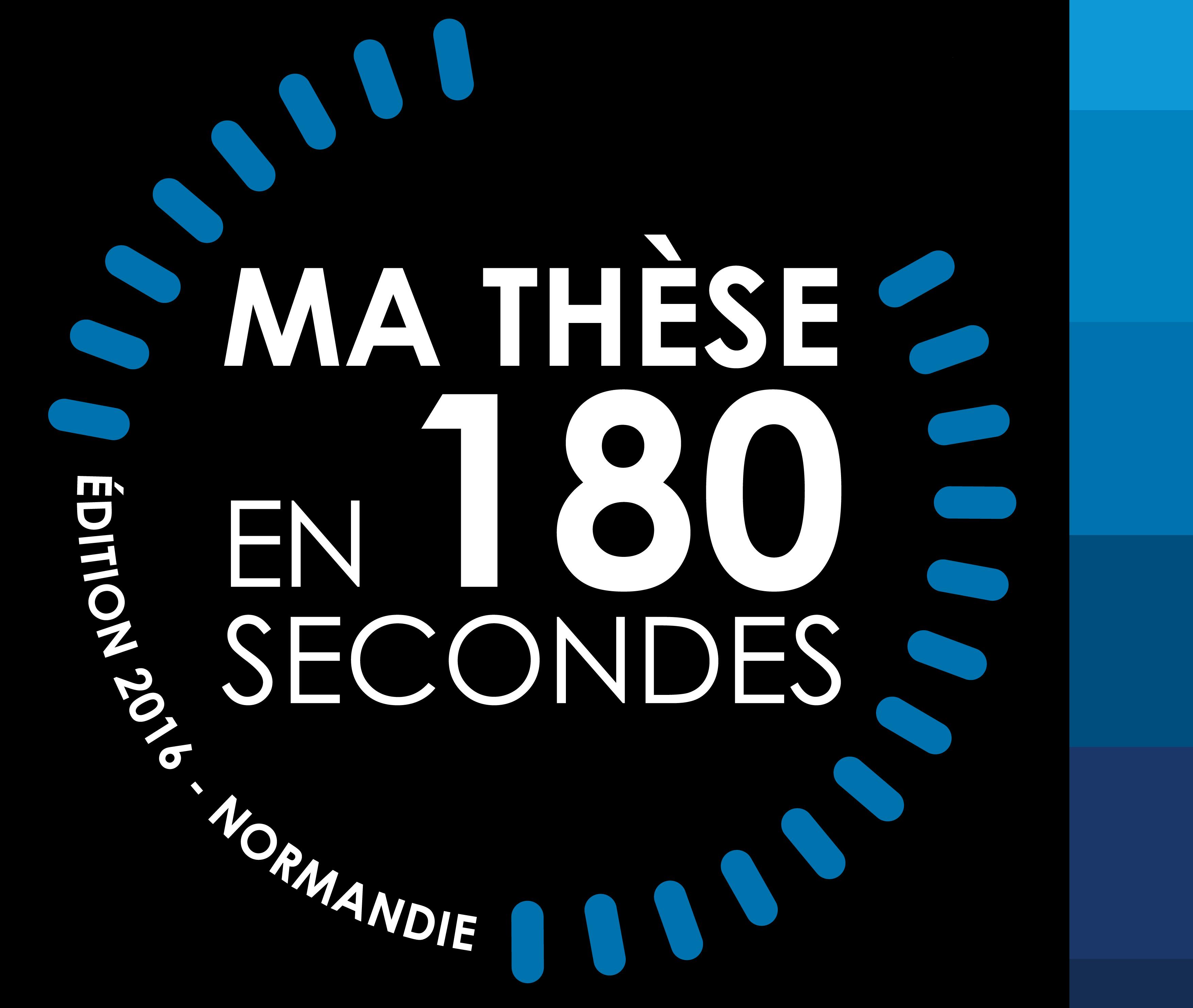 Finale régionale normande du concours «Ma thèse en 180 secondes» le jeudi 31 mars