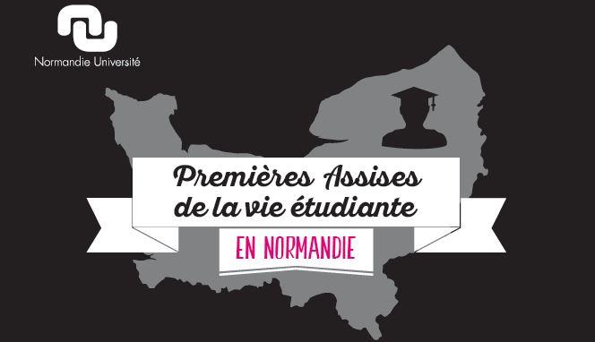 Premières Assises de la vie étudiante en Normandie, le vendredi 29 avril