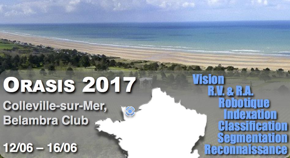 Orasis 2017 – Journée jeunes chercheurs en Image et vision par ordinateur