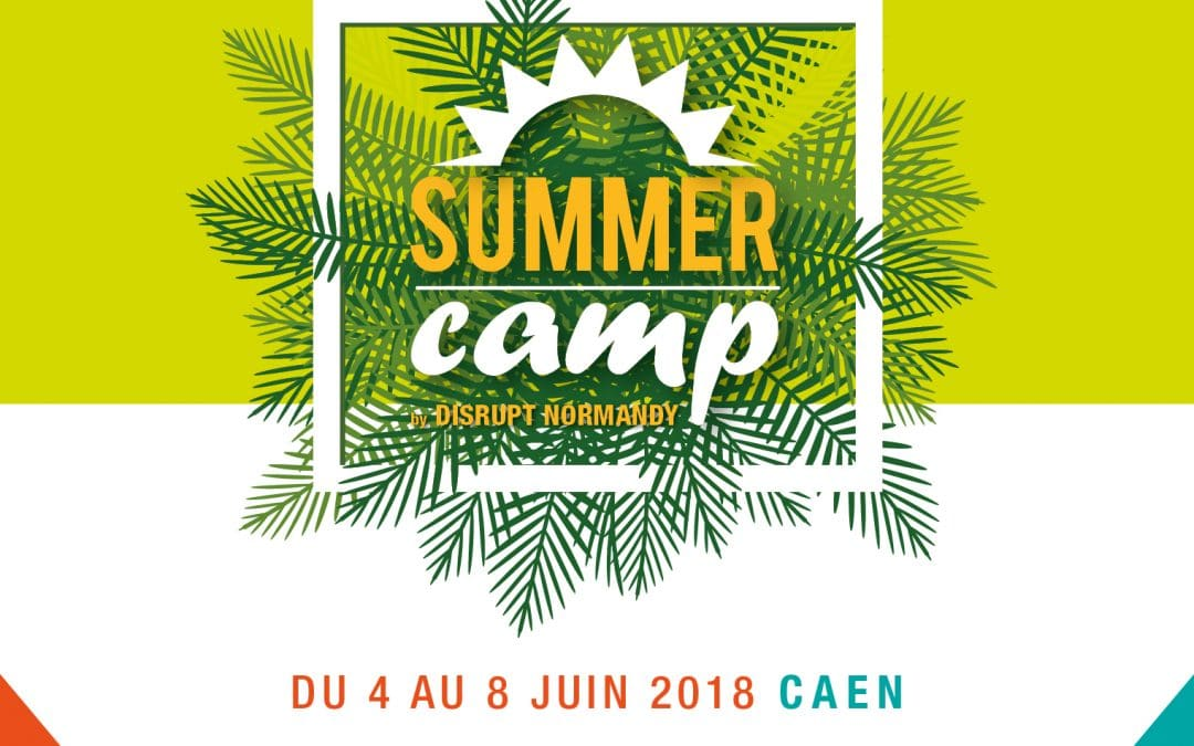 SUMMER CAMP by DISRUPT NORMANDY