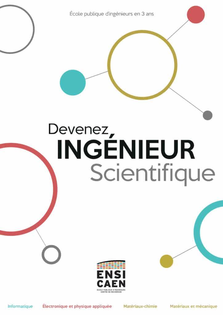 Plaquette devenez ingénieurs scientifique ENSICAEN